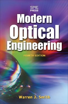 Modern Optical Engineering: The Design of Optical Systems Cover Image