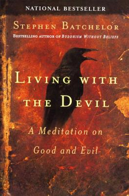 Living with the Devil: A Meditation on Good and Evil Cover Image