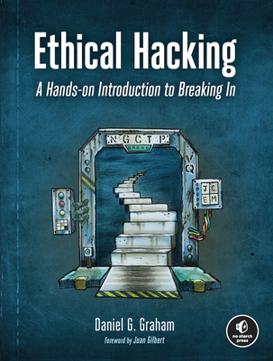 Ethical Hacking: A Hands-on Introduction to Breaking In Cover Image