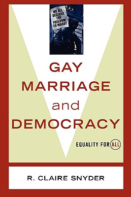 Gay Marriage and Democracy: Equality for All (Polemics) Cover Image