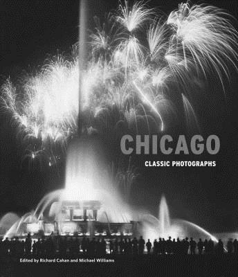 Chicago: Classic Photographs Cover Image