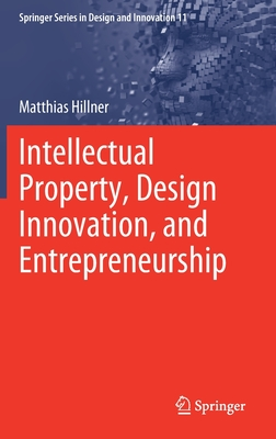 Intellectual Property, Design Innovation, and Entrepreneurship Cover Image