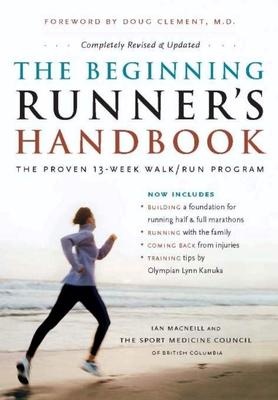 The Beginning Runner's Handbook: The Proven 13-Week Walk/Run Program Cover Image