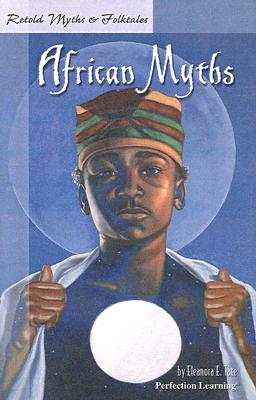 Retold African Myths (Retold Myths & Folktales) Cover Image