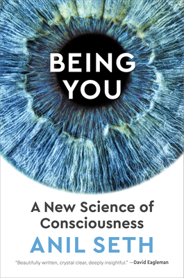 Being You: A New Science of Consciousness Cover Image