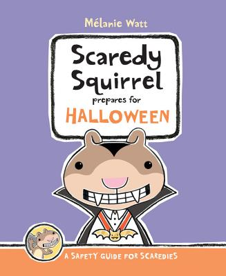 Cover for Scaredy Squirrel Prepares for Halloween