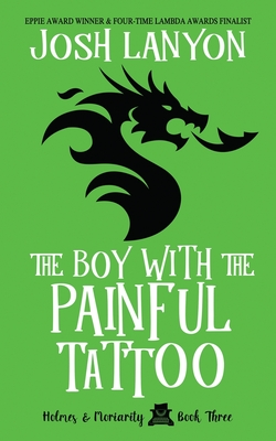 The Boy with the Painful Tattoo: Holmes & Moriarity 3 Cover Image