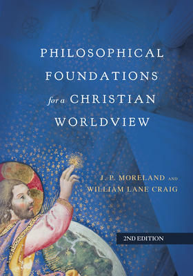 Philosophical Foundations for a Christian Worldview Cover Image