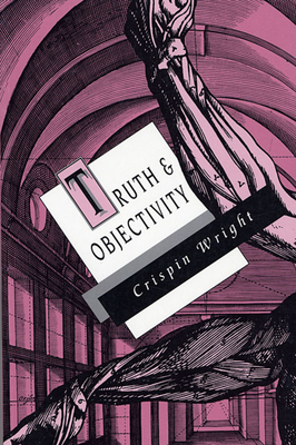Truth and Objectivity Cover
