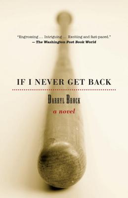 If I Never Get Back: A Novel Cover Image