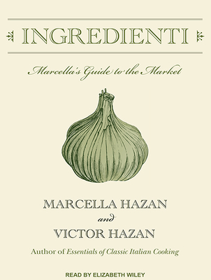 Ingredienti: Marcella's Guide to the Market Cover Image