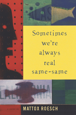 Sometimes We're Always Real Same-Same Cover