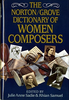 The Norton/Grove Dictionary of Woman Composers Cover Image