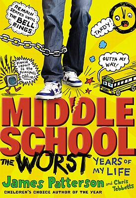 Middle School, the Worst Years of My Life Cover