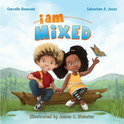 I Am Mixed (I Am Book #1) Cover Image