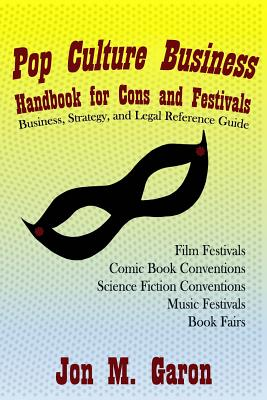 Pop Culture Business Handbook for Cons and Festivals Cover Image