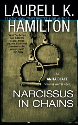 Narcissus in Chains: An Anita Blake, Vampire Hunter Novel Cover Image