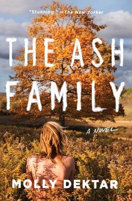 The Ash Family: A Novel Cover Image