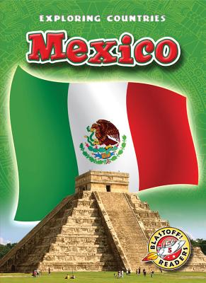 Mexico (Blastoff! Readers: Exploring Countries: Level 5 (Library)) Cover Image