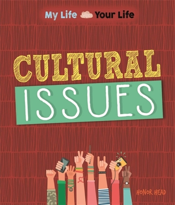 My Life, Your Life: Cultural Issues Cover Image