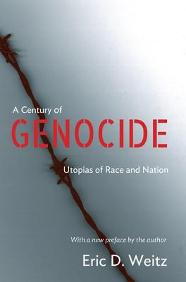 A Century of Genocide: Utopias of Race and Nation - Updated Edition Cover Image