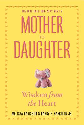 Cover for Mother to Daughter, Revised Edition