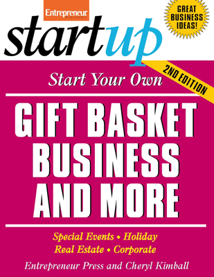 Cover for Start Your Own Gift Basket Business