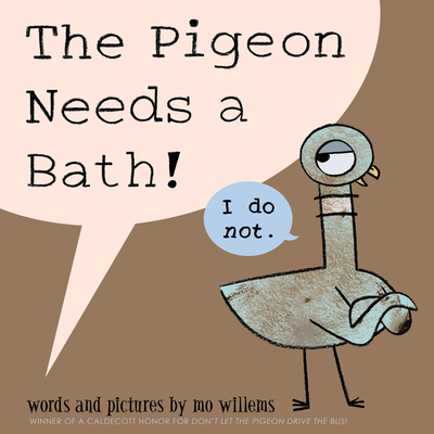 The Pigeon Needs a Bath! Cover