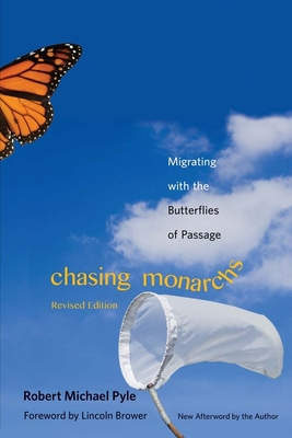 Chasing Monarchs: Migrating with the Butterflies of Passage Cover Image