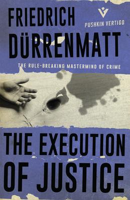 The Execution of Justice (Pushkin Vertigo #22) Cover Image
