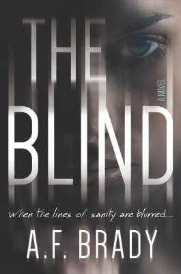 The Blind: A Chilling Psychological Suspense Cover Image