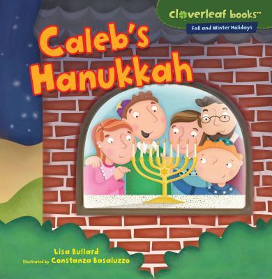 Caleb's Hanukkah (Cloverleaf Books Fall and Winter Holidays) Cover Image