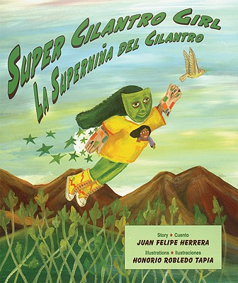 La Supernina del Cilantro/Super Cilantro Girl Cover