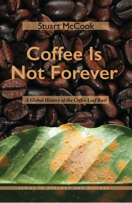 Cover for Coffee Is Not Forever
