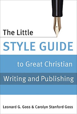 The Little Style Guide to Great Christian Writing and Publishing Cover
