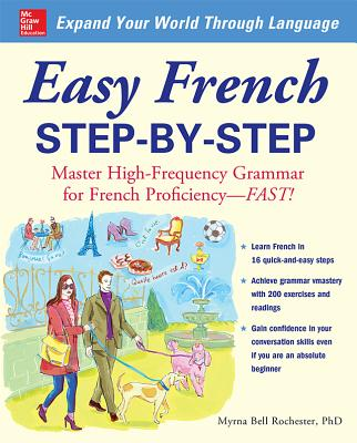 Easy French Step-By-Step: Master High-Frequency Grammar for French Proficiency--Fast! Cover Image