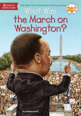 What Was the March on Washington? (What Was?) Cover Image