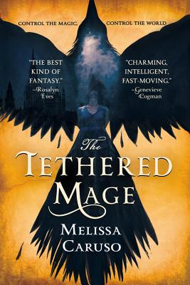 The Tethered Mage (Swords and Fire #1) Cover Image
