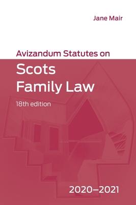 Avizandum Statutes on Scots Family Law: 2020-21 Cover Image