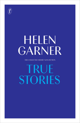 True Stories: The Collected Short Non-Fiction Cover Image