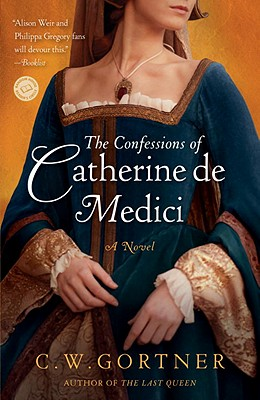 The Confessions of Catherine de Medici: A Novel Cover Image