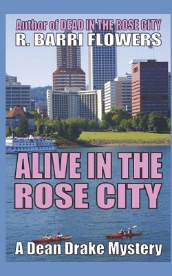 Alive in the Rose City Cover Image