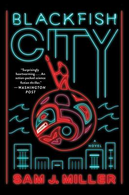 Blackfish City: A Novel Cover Image