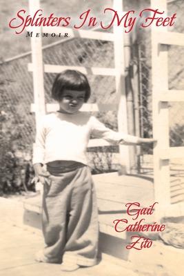 Splinters In My Feet - A Memoir Cover Image
