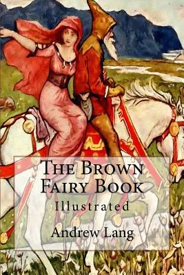 The Brown Fairy Book: Illustrated Cover Image