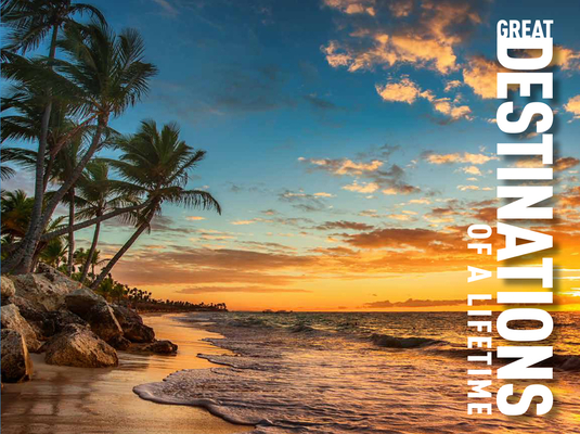 Great Destinations of a Lifetime Cover Image