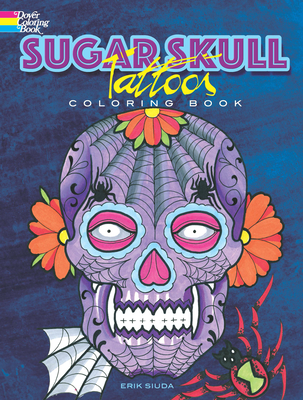 Sugar Skull Tattoos Coloring Book (Dover Coloring Books) Cover Image