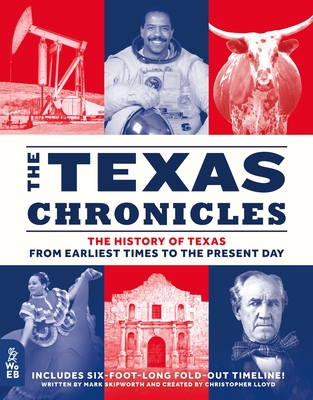 The Texas Chronicles: The History of Texas from Earliest Times to the Present Day Cover Image