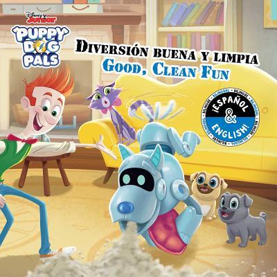 Good, Clean Fun / Diversión buena y limpia (English-Spanish) (Disney Puppy Dog Pals) (Disney Bilingual) Cover Image
