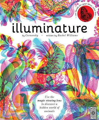 Illuminature: Discover 180 Animals with your Magic Three Color Lens (See 3 images in 1) Cover Image